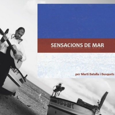 Cover of the album Sensacions de Mar by Martí Batalla y Busquets.